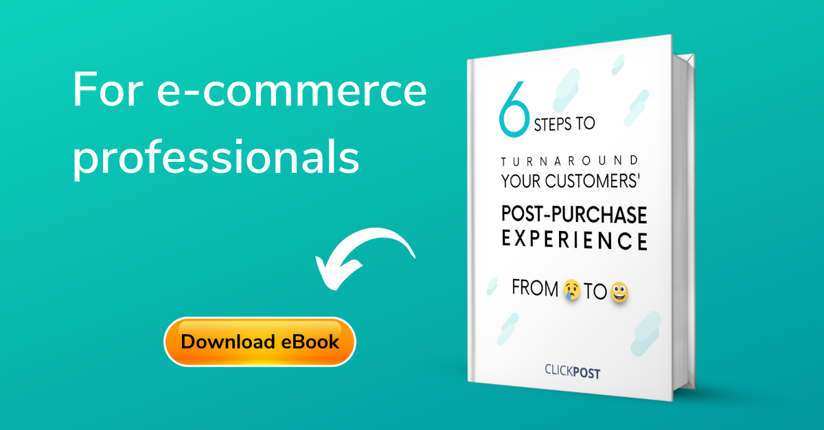 6 Steps to Turnaround Your Customers Post Purchase Experience India