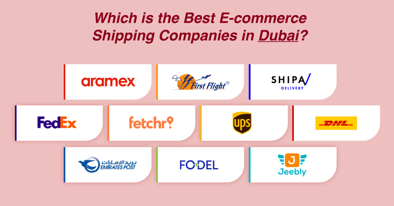 Top 10 Best eCommerce Shipping Companies in Dubai