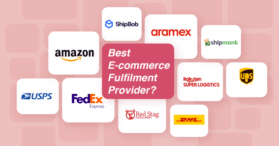 Best 10 Fulfillment Services Provider Companies for Managing Ecommerce Orders