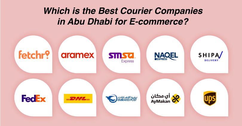 Best 10 Courier Companies in Abu Dhabi for eCommerce
