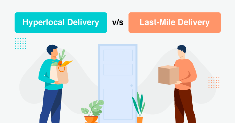 Main Differences Between Hyperlocal Delivery And Last-Mile Delivery
