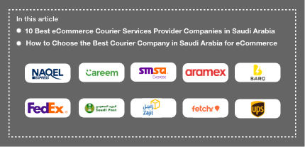 Top 10 Best eCommerce Courier Services Provider Companies in Saudi Arabia [Cheapest and Fastest]
