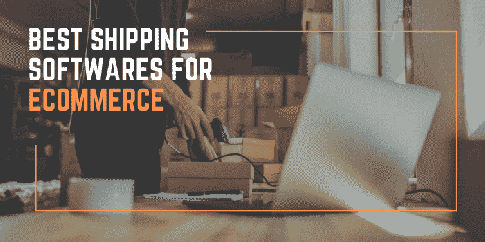 Top 10 Best Shipping Manager Software for eCommerce Businesses
