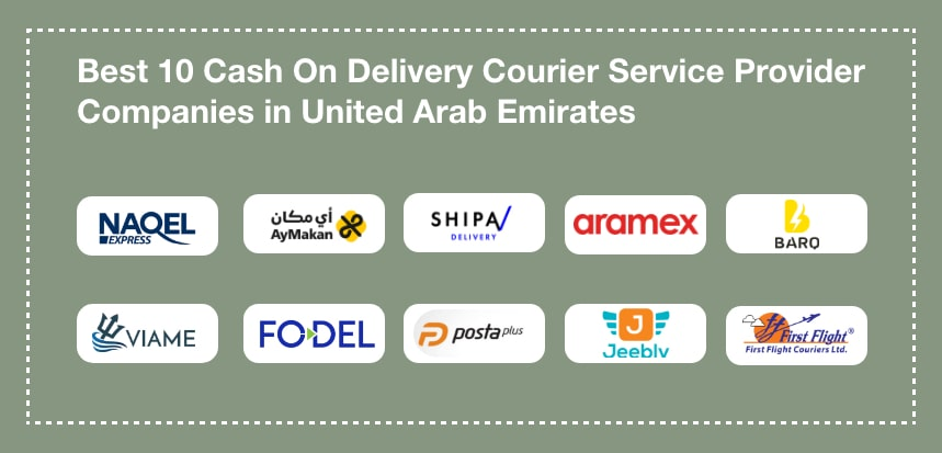 Top 10 Cash On Delivery Courier Service Companies in UAE