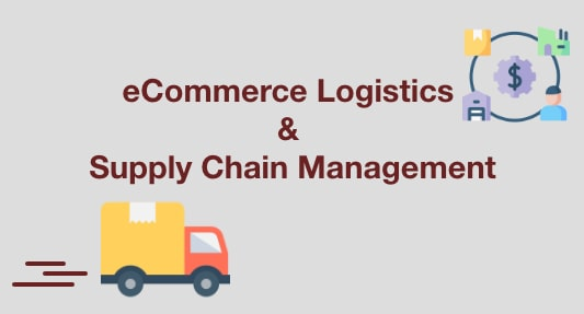 ecommerce logistics and supply chain management